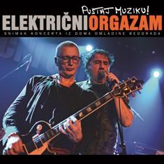 Električni orgazam – Puštaj muziku!