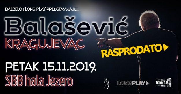Rasprodat koncert Balaševića u Kragujevcu!