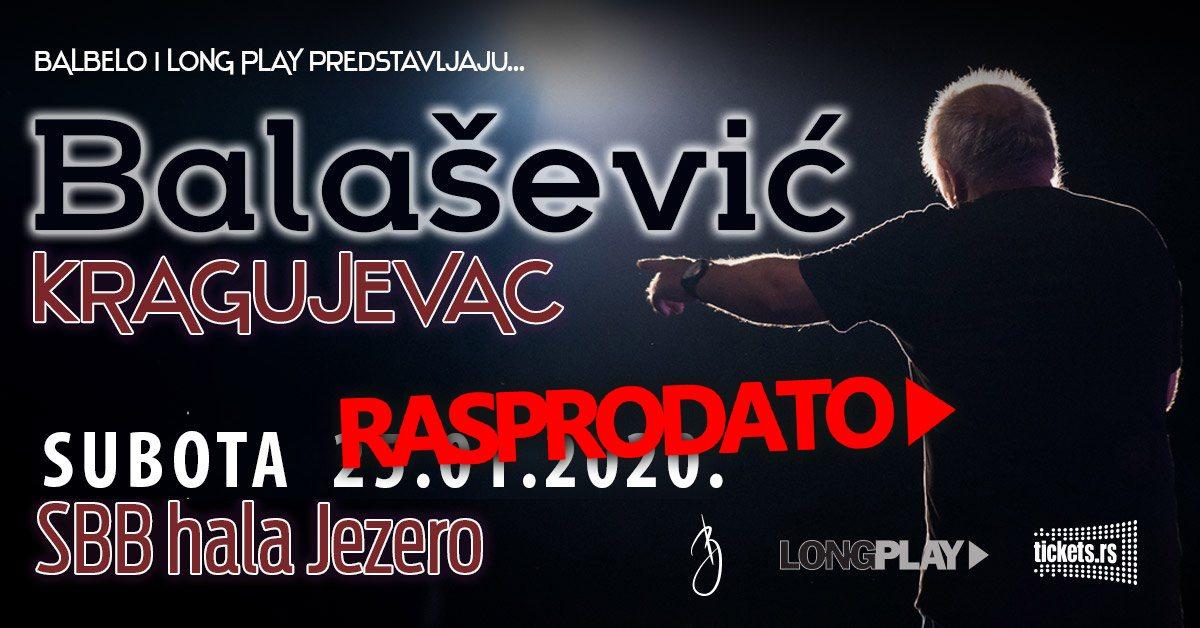 Balaševićev koncert rasprodat u Kragujevcu!