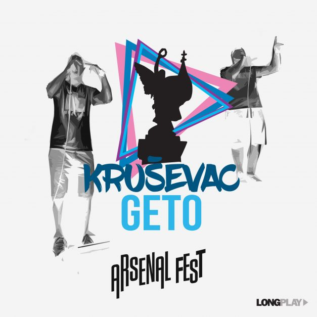 Kruševac Geto – Arsenal Fest (singl)