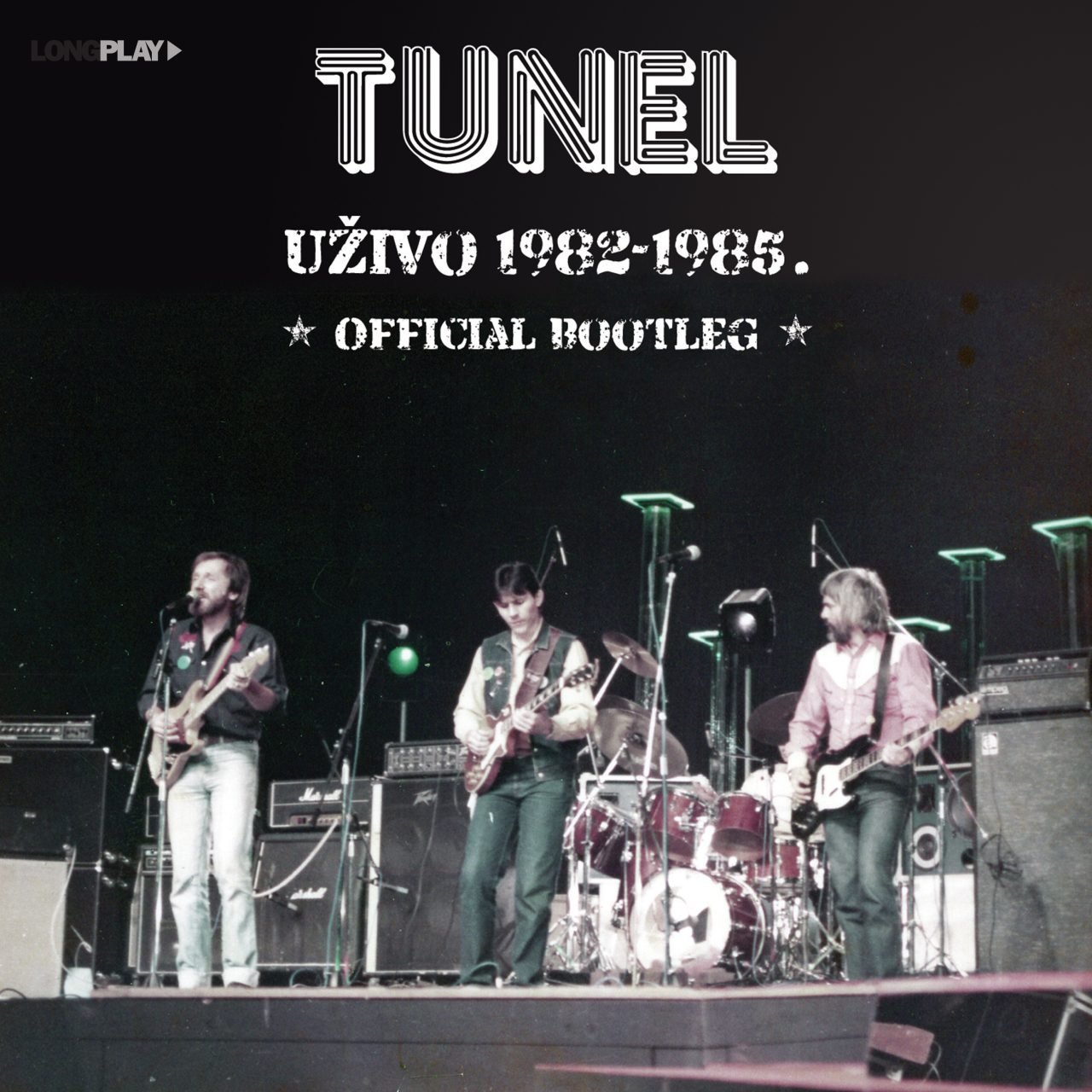 Tunel – Uživo 1982-1985. (Official Bootleg)